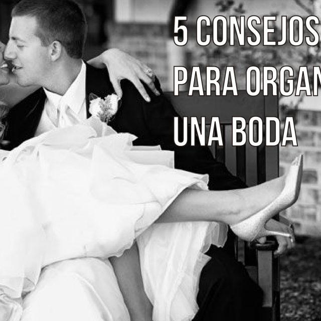 5 consejos para organizar la boda perfecta